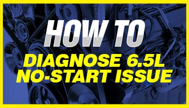 how-to-diagnose-6.5l-no-start-issue