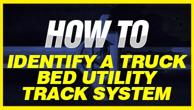 how-to-identify-truck-bed-utility-track-system-bucket